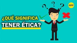 ¿Cómo se comporta una persona con ética
