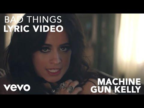 connectYoutube - Machine Gun Kelly x Camila Cabello - Bad Things (Lyric Video)