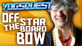 YogsQuest 2 - Episode 2 - Off The Starboard Bow