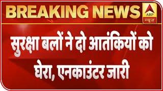 Two terrorists cornered in Jammu and Kashmir's Kulgam, encounter underway - ABPNEWSTV