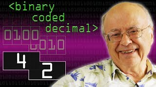 42 and Binary Coded Decimal - Computerphile