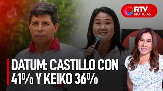 Datum: Castillo con 41 % de intención de voto, Keiko con 36 % - RTV Noticias