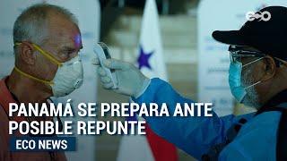 Panamá se prepara para posible tercera ola de casos COVID-19 | ECO News