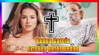 Danna García tiembla cuando el médico anuncia que ha contraído esta extraña enfermedad.