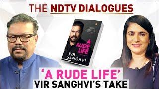 Watch: Vir Sanghvi On His Memoir 'A Rude Life' | The NDTV Dialogues - NDTV