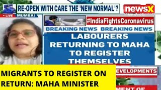 MIGRANTS HAVE TO REGISTER THEMSELVES ON RETURN: MAHARAHTRA MINISTER |NewsX - NEWSXLIVE