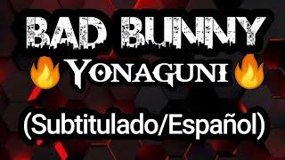 Bad Bunny - Yonaguni (Letra/Lyrics) (Subtitulado/Español)