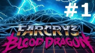 Far Cry 3:Blood Dragon gameplay walkthrough part 1 let's play