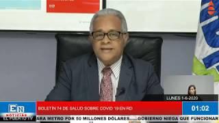 BOLETÍN 74 DE SALUD SOBRE EL COVID 19 EN RD
