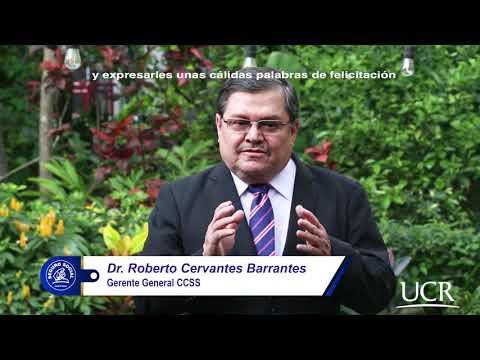 Mensaje por parte del Dr. Roberto Cervantes Barrantes.