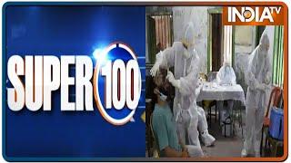 Super 100: Non-Stop Superfast   July 4, 2020   IndiaTV News - INDIATV