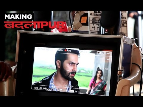 Badlapur - Making Of Film