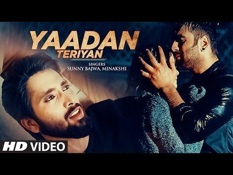Yaadan Teriyan Lyrics - Sunny Bajwa