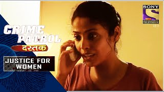 Crime Patrol | The Difficult Road | Justice For Women | Full Episode - SETINDIA