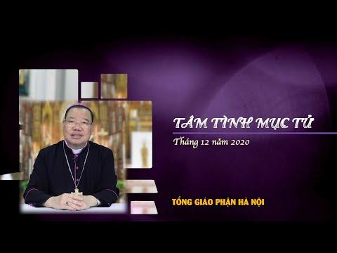 Tâm tình Mục tử tháng 12 năm 2020 - Đức TGM Giuse Vũ Văn Thiên