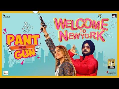 Pant Mein Gun Lyrics - Welcome To New York | Diljit Dosanjh, Sonakshi Sinha