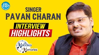 Singer Pavan Charan Exclusive Interview Highlights | Melodies And Memories | iDream Movies - IDREAMMOVIES