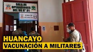 Huancayo: más de 1 400 miembros del Ejército son vacunados contra la COVID-19 en Chilca
