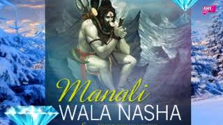 Manali Wala Nasha (Full Audio) - Deep T Singh Sodhi | Lord Shiva Songs - THEBHAKTISAGAR