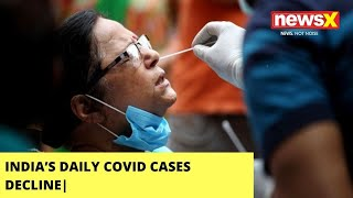 India's Daily Covid Cases Decline| 60K Cases Reported In Last 24 Hours | NewsX - NEWSXLIVE