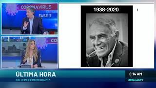 Muere HÉCTOR SUÁREZ; fue OPERADO 10 veces por el CÁNCER que padecía