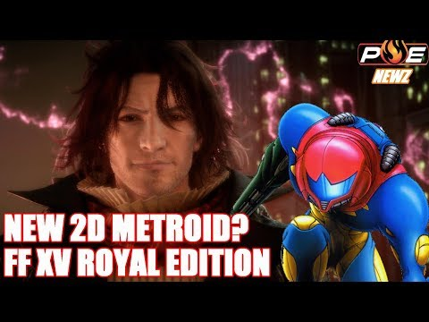 Nintendo Switch (RUMOR) New 2D Metroid, Saturday Morning RPG & FF XV Royal Edition!