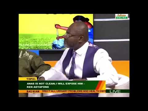 VIDEO: Member of Parliament Kennedy Agyapong blasts 'corrupt and blackmailer' investigative journalist Anas