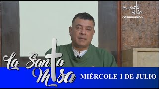 Misa De Hoy, Miercoles 1 De Julio De 2020 - Cosmovision