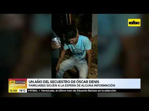 Un año del secuestro de Óscar Denis