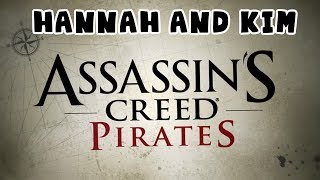 Hannah and Kim - Assassin's Creed Pirates