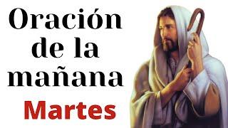 ????? Oración de la mañana del Martes