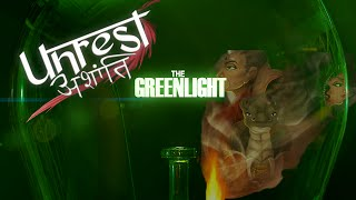 The Greenlight! - Unrest