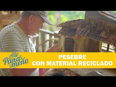 A LO PANAMEÑO   PESEBRE CON MATERIAL RECICLABLE