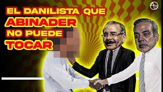 Hay Un Danilista Por Encima De La Ley! Y Abinader No  Lo Puede Tocar Ni Con El Pétalo De Una Rosa