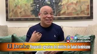 Respuestas agresivas del ministro de Salud dominicano | El Jarabe Seg-3 31/03/20