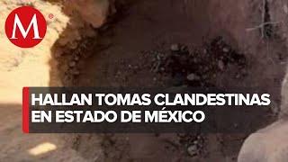 Aseguran 2 tomas clandestinas de combustible en el Estado de México