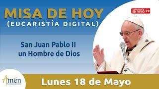 Misa De Hoy Lunes 18 Mayo 2020  Juan 15, 26–16, 4a l Papa Francisco