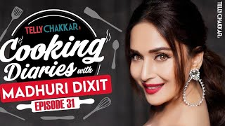 Madhuri Dixit cooks her special dish for her fans   Celebrity Cooking Diaries - Episode 31   - TELLYCHAKKAR