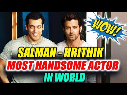 connectYoutube - Salman Khan And Hrithik Roshan ENTERS Most Handsome Actor In The World List