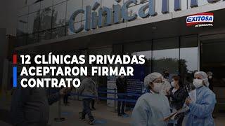 12 clínicas privadas aceptaron firmar contratos para atender pacientes con covid-19