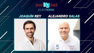 Elecciones 2021: Joaquín Rey vs Alejandro Salas   Versus Electoral