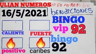 NUMEROS PARA HOY 16 De Mayo DEL 2021