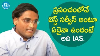IAS is the Best Service - Addanki Sridhar Babu IAS | Dil Se with Anjali | iDream Movies - IDREAMMOVIES