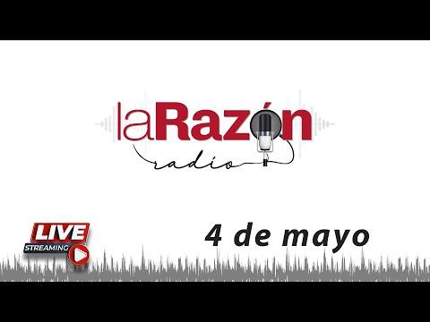 La Razón Radio 04-05-21
