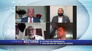 Edición Nocturna: Estado de emergencia y casi un año de toque de queda  2/3