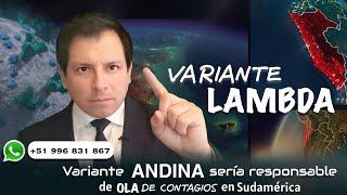 VARIANTE LAMBDA, UNA NUEVA VARIANTE IDENTIFICADA QUE SERÍA RESPONSABLE DE CONTAGIOS EN AMÉRICA