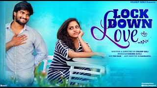 Lock Down Love shortfilm with subtitles || Latest Telugu Short Film 2020 || Dileep Goli - YOUTUBE