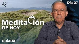 Meditación de Hoy, Sábado 27 de Febrero Meditación Guiada Dia 27 - Oswaldo Restrepo RSC