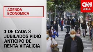 Agenda Económica | 1 de cada 3 jubilados con rentas vitalicias ha pedido su anticipo