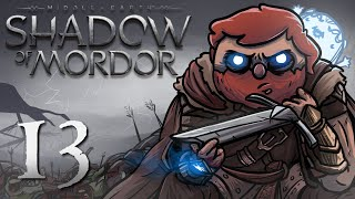 Shadow of Mordor [Part 13] - Mistakes, I've made a few